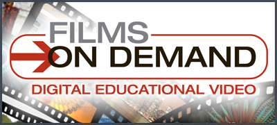 Films on Demand Digital Educational Video (authentication required from off-campus)