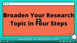 Broaden Your Topic Video Image