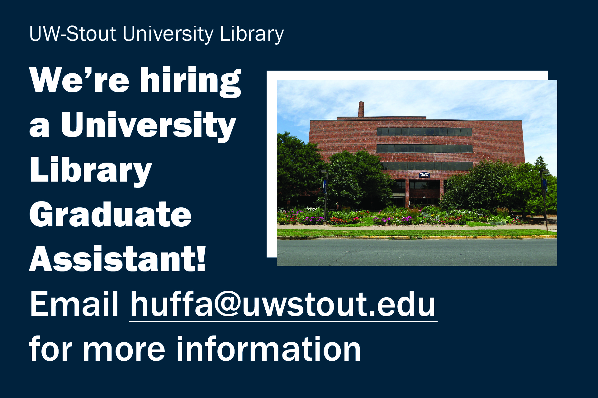 Hiring Graduate Assistant at the Library