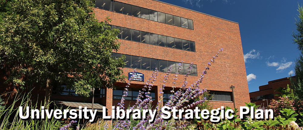 Library Building with words University Library Strategic Plan