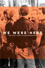 We Were Here cover art