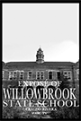 Cover art for Willowbrook: The Last Great Disgrace