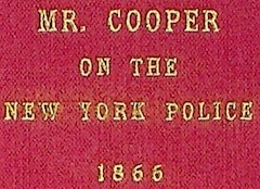 Mr. Cooper on the New York Police