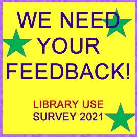 LIBRARY USE SURVEY 2021