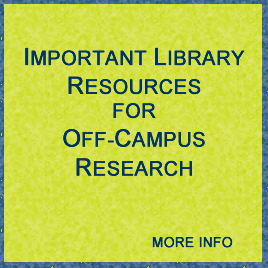 Important Library Resources for Off-Campus Research