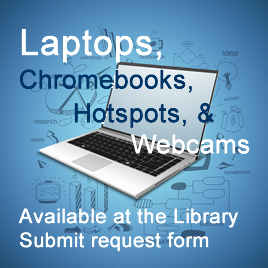 Click on this image to access the laptop, Chromebook, and hotspot request form