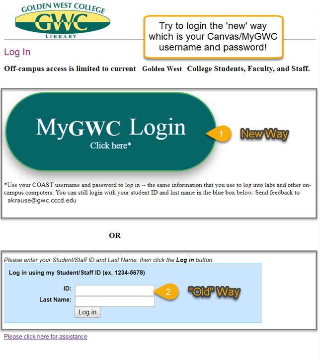 "New log in for library (MyGWC account) first and legacy system second (""C"" number)"