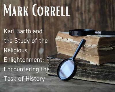 Mark Correll Karl Barth