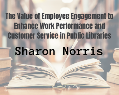 Sharon Norris The Value of Employee Engagement