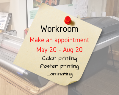 Workroom make an appointment through Aug 20