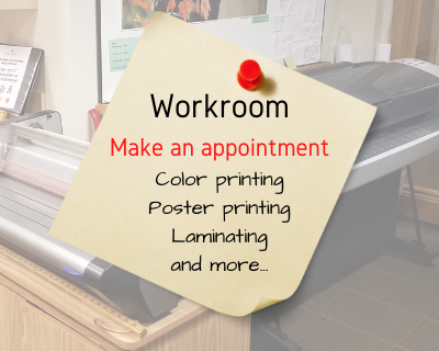 Poster printing and laminating in the Workroom