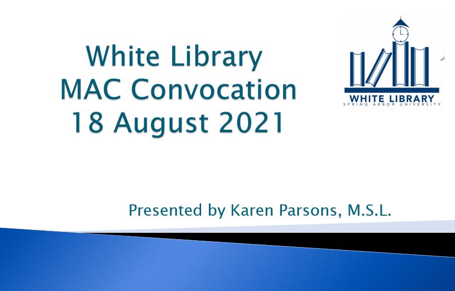MAC Convocation. Library. Augut 2021