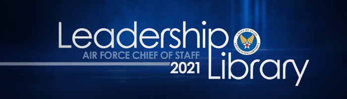 Air Force Chief of Staff Leadership Library 2021
