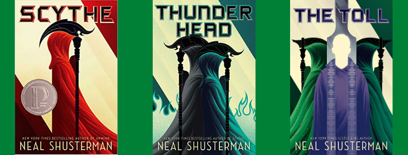 Neal Shusterman's trilogy: Scythe, Thunderhead, and The Toll