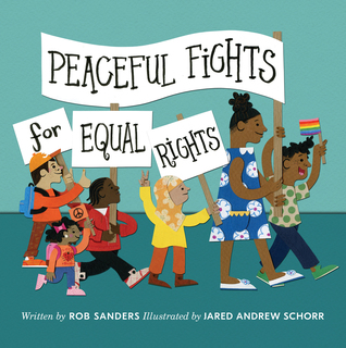 Peaceful Fights for Equal Rights storybook cover (image of people marching for equal rights)