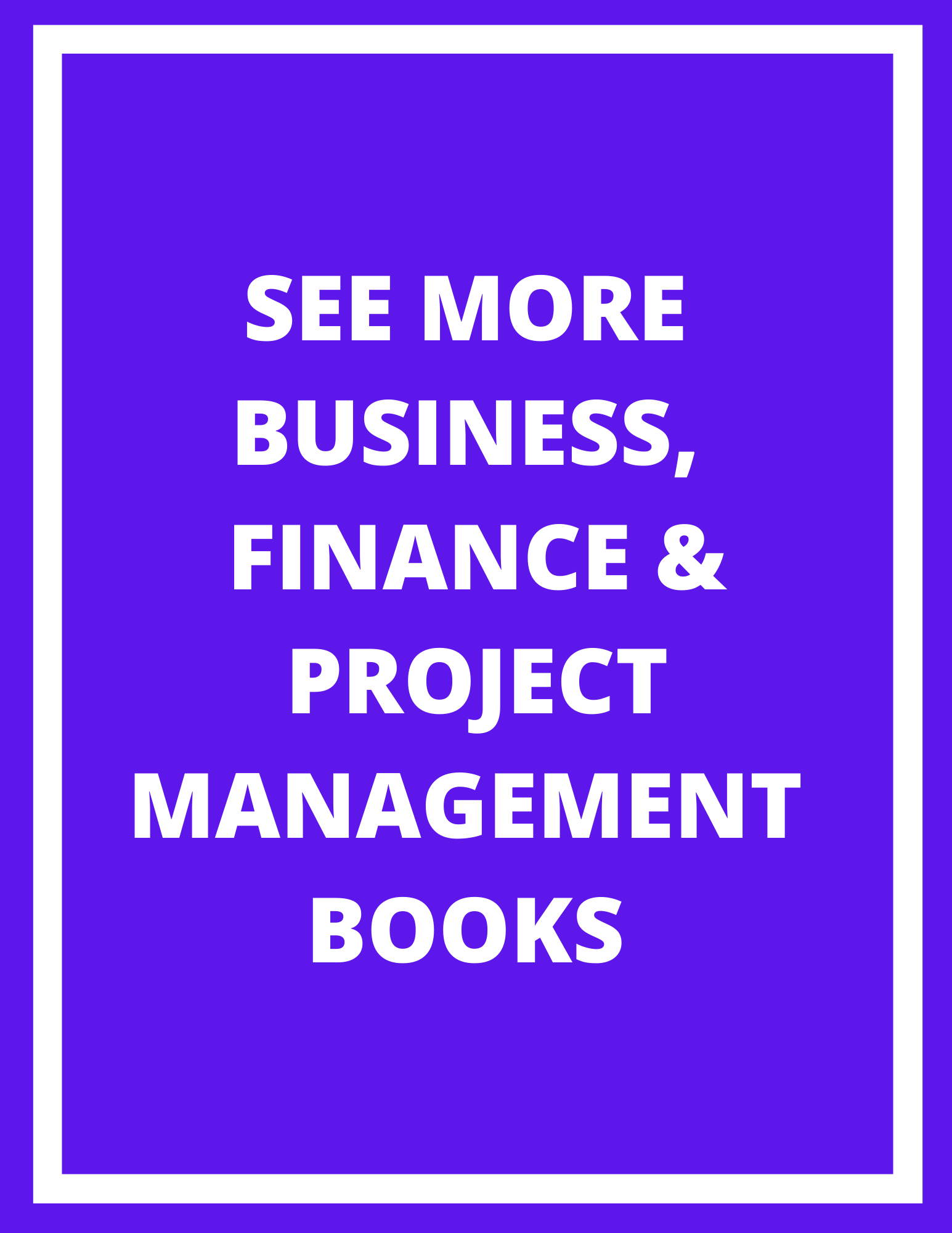Link to see more business, finance and project management books
