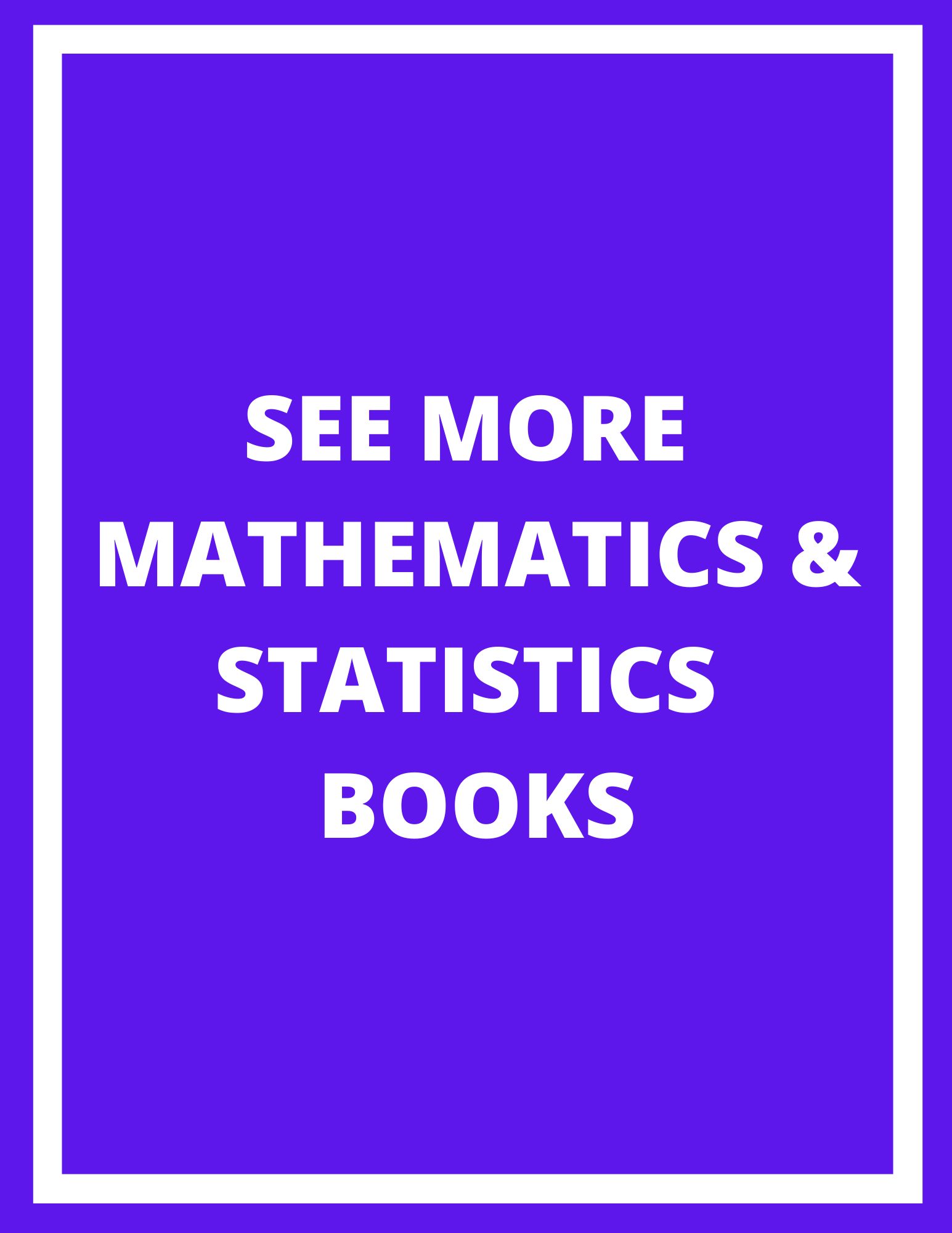 Link to see more mathematics and statistics books