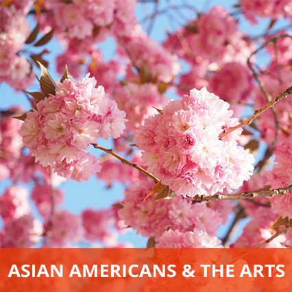 Asian Americans & the Arts
