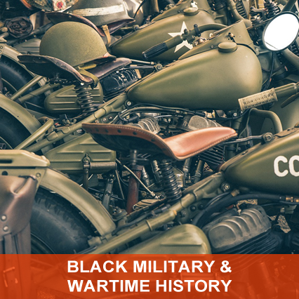 Black Military & Wartime History