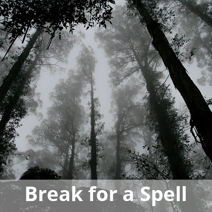 Break for a Spell