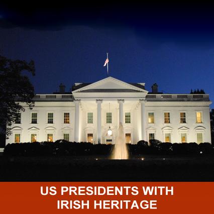US Presidents with Irish Heritage