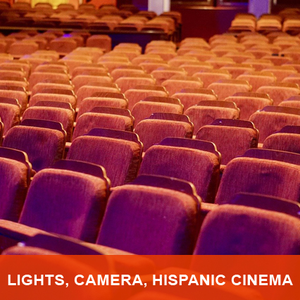 Lights, Camera, Hispanic Cinema