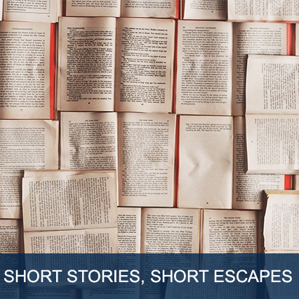 Short Stories, Short Escapes