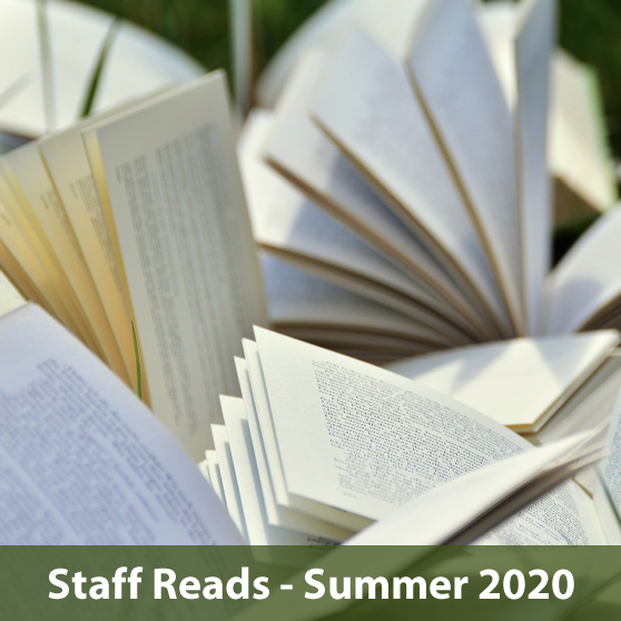 Library Staff Reads - Summer 2020