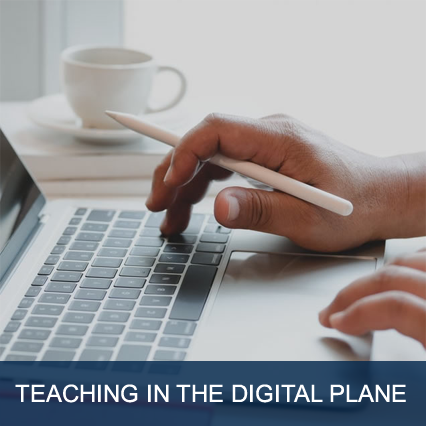 Teaching in the Digital Plane