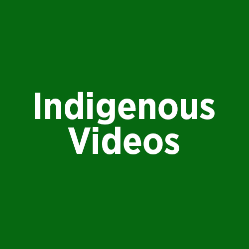 Indigenous Videos