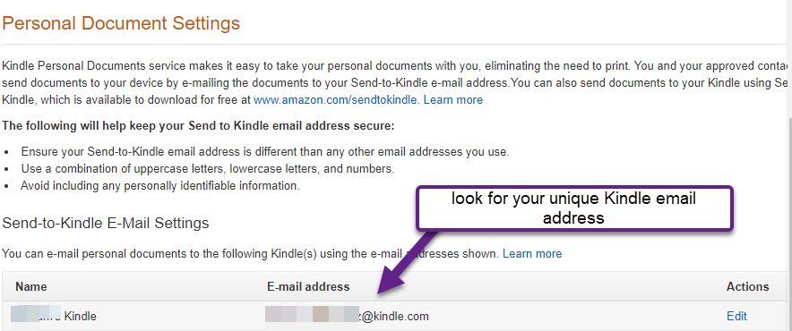 look for your unique Kindle email address in Personal Document Settings > Send to Kindle email settings