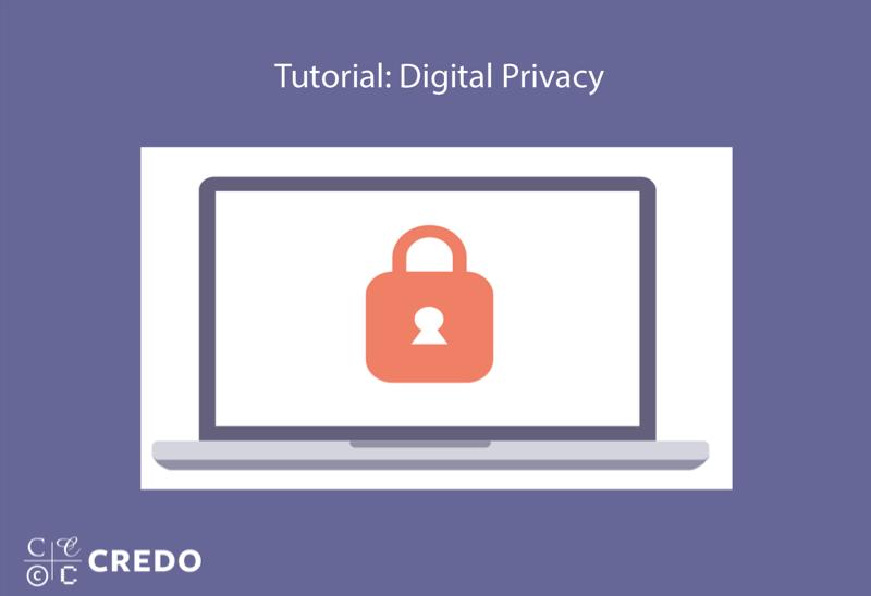 Tutorial: Digital Privacy