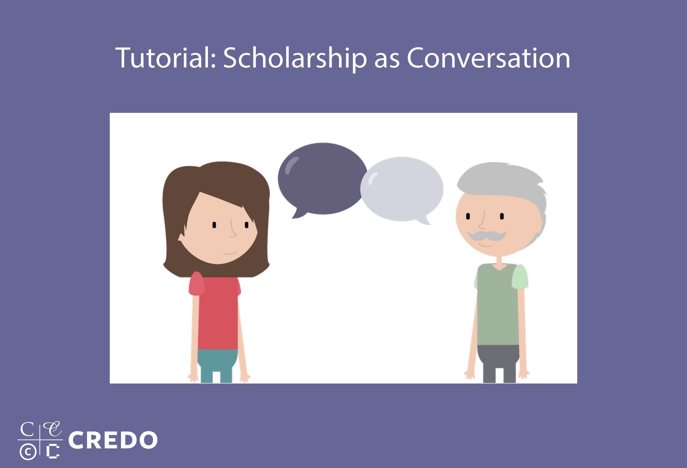 Tutorial: Scholarship as Conversation