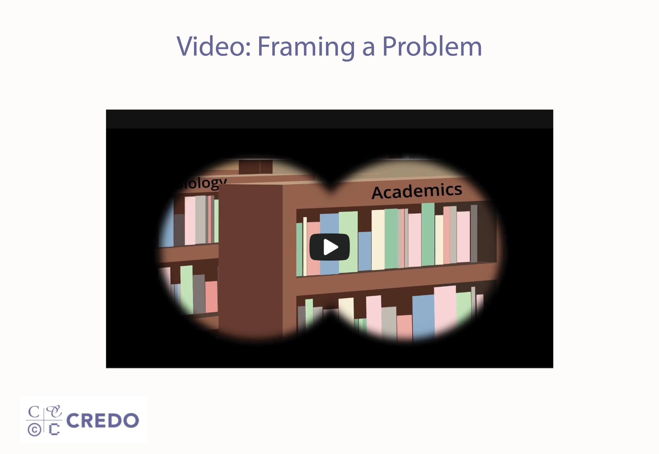 Video: Framing a Problem Video