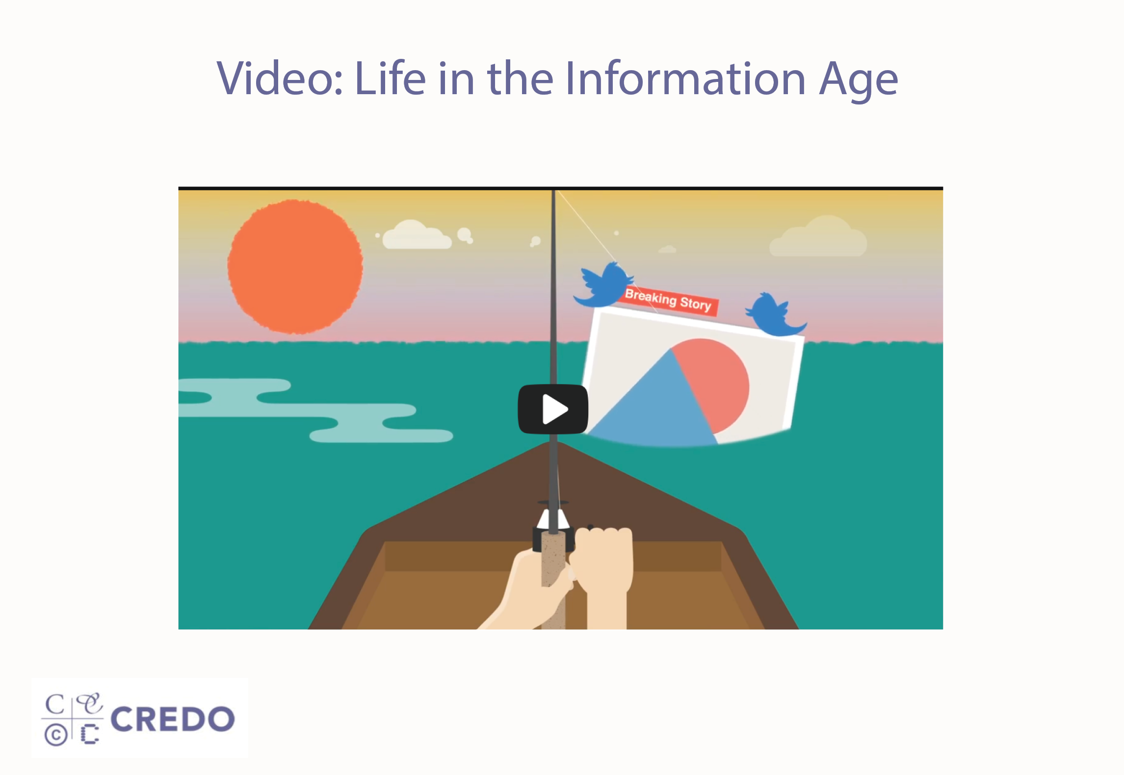 Video: Life in the Information Age