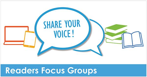 Readers Focus Group