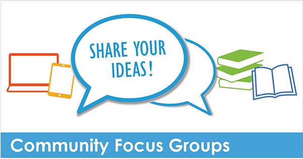 Community Focus Groups
