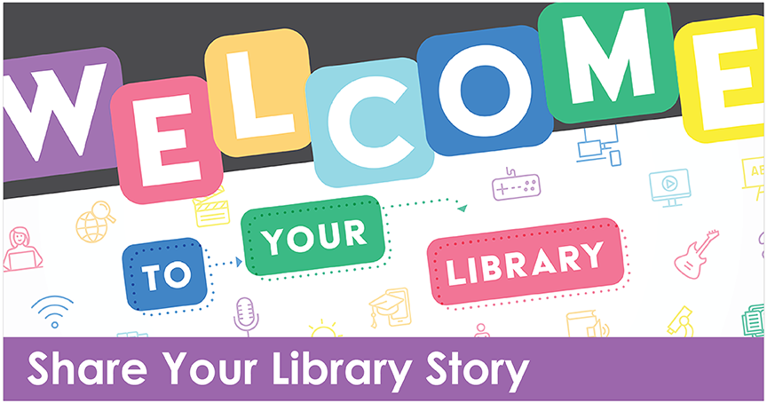 Share Your Library Story