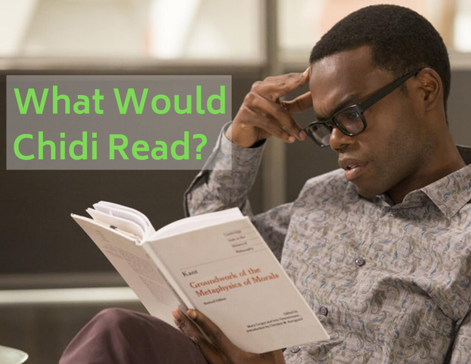 On Display: What Would Chidi Read?