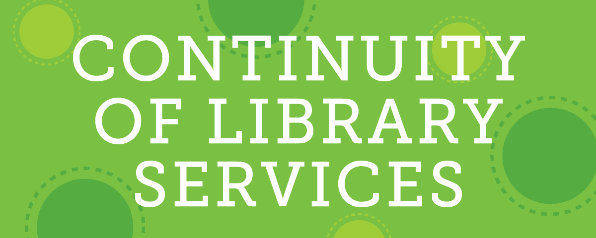 Continuity of Library Services banner