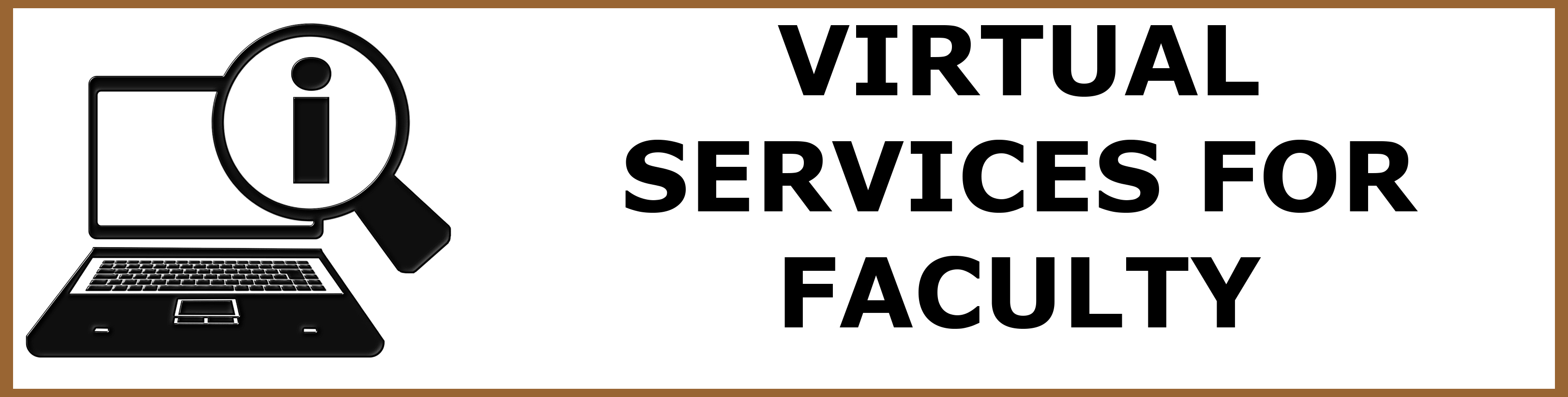 button for virtual services for faculty