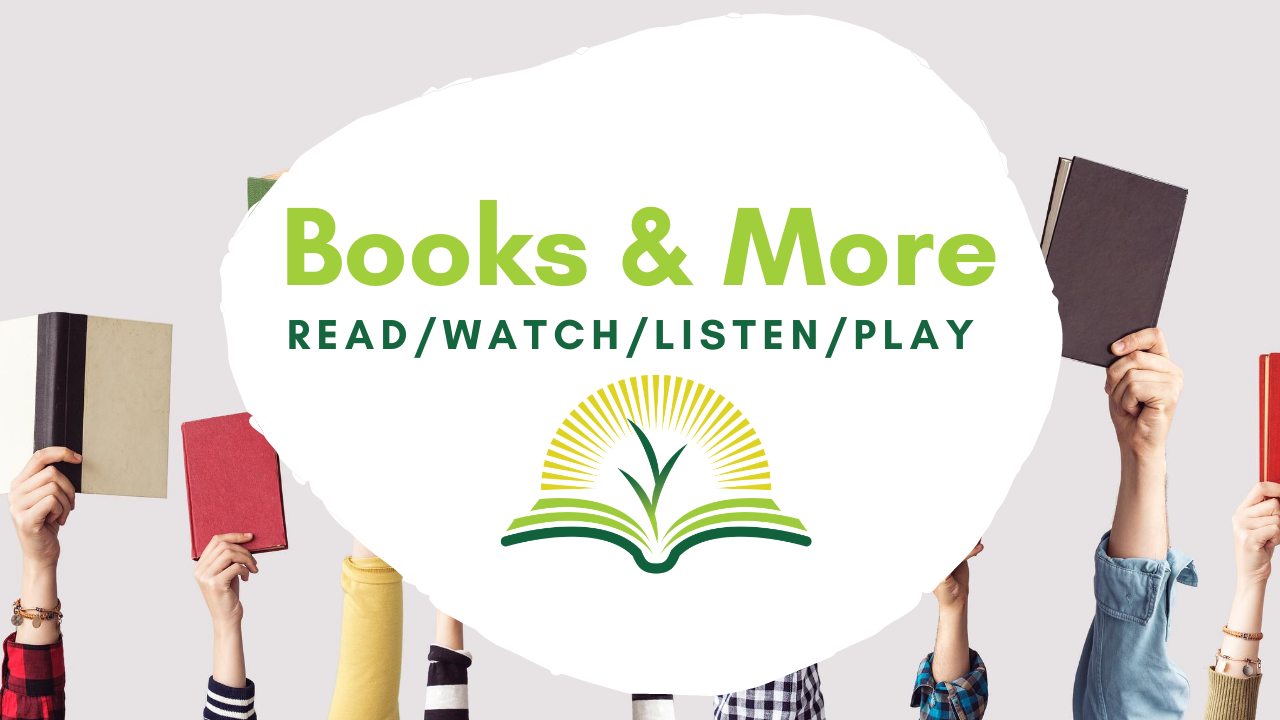 Books & More: Read/Watch/Listen/Play