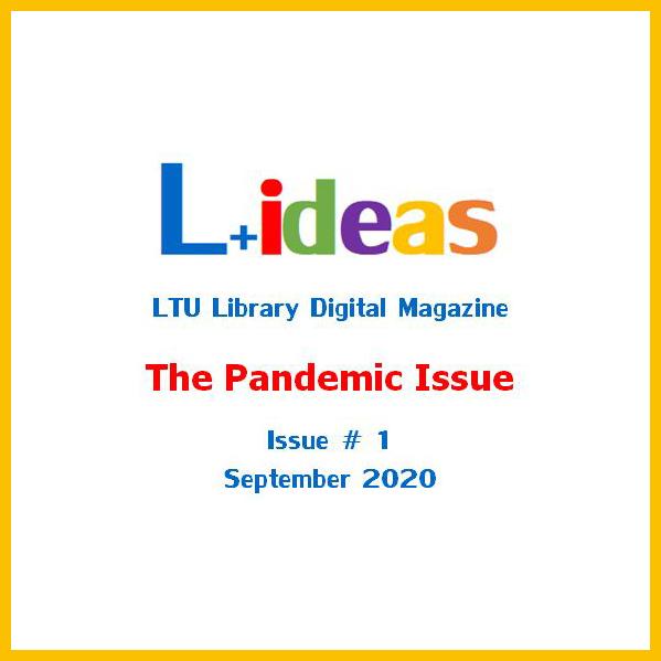 L + Ideas - LTU Library Magazine