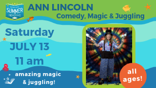 Ann Lincoln: Comedy, Magic, Juggling, and more!