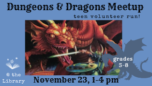 Dungeons & Dragons Meetup by Teen Volunteers - Register