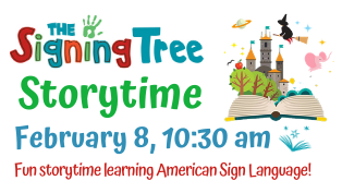 Saturday Morning Storytime with the Signing Tree