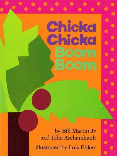Chicka Chicka Boom