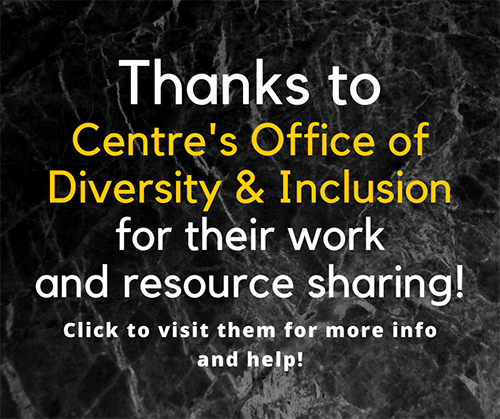Thanks to Centre's Office of Diversity and Inclusion