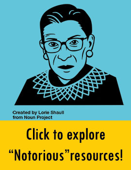 Graphic of Ruth Bader Ginsburg links to resource guide