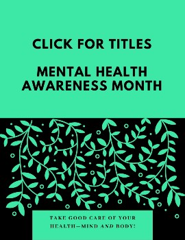 May is Mental Health Awareness Month - check out some titles